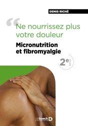 Souvent acheté avec Anatomie appliquée du système lymphatique, le Micronutrition et fibromyalgie