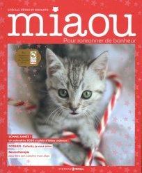 Dernières parutions sur Chat, Miaou N° 8, Spécial fêtes et enfants : Enfants, je vous aime. Avec un calendrier 2020 et plein d'idées cadeaux !