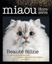Dernières parutions sur Chat, Miaou HS n°2 - Beauté féline