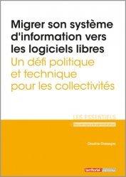 Dernières parutions dans Les essentiels, Migrer son système d'information vers les logiciels libres