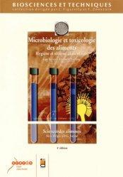 Nouvelle édition Microbiologie et toxicologie des aliments