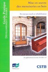 Souvent acheté avec Bardage rapporté sur ossature en bois, le Mise en oeuvre des menuiseries en bois