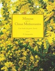 Souvent acheté avec Architecture Méditerranéenne d'aujourd'hui, le Mimosas pour le climat méditerranéen