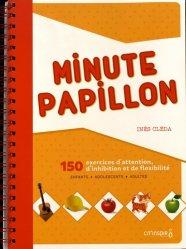 Souvent acheté avec Cognikit Fonctions exécutives, le Minute papillon. 150 exercices d'attention, d'inhibition et de flexibilité