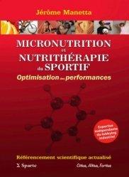 Souvent acheté avec Micronutrition et nutrithérapie, le Micronutrition et nutrithérapie du sportif. Optimisation des performances
