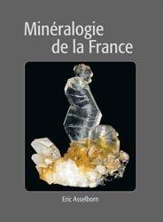 Nouvelle édition Mineralogie de la France