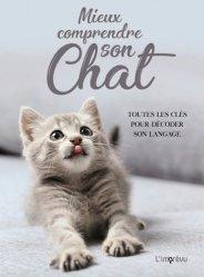 Dernières parutions sur Comportement et soins du chat, Mieux comprendre son chat