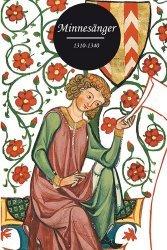 Dernières parutions dans Le cabinet de dessins, Minnesänger 1310-1340
