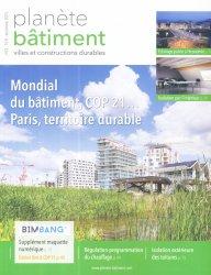 Dernières parutions dans Planète bâtiment, Mondial du bâtiment, COP 21 ... Paris, territoire durable