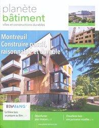 Dernières parutions dans Planète bâtiment, Montreuil Construire passif, raisonnable et durable
