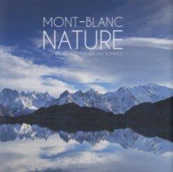Dernières parutions sur Paysages de montagne, Mont-Blanc nature. De la vallée de Chamonix aux sommets, Edition bilingue français-anglais