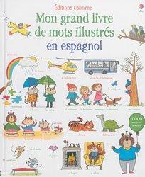 Dernières parutions sur Jeunesse, Mon Grand Livre de Mots Illustrés en Espagnol