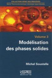 Dernières parutions dans Génie des procédés, Modélisation des phases solides