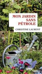 Dernières parutions sur Jardins, Mon jardin sans pétrole