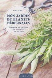 Souvent acheté avec Le meilleur des bocaux & conserves, le Mon jardin de plantes médicinales