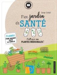Dernières parutions dans Petit carnet jardin, Mon jardin de santé