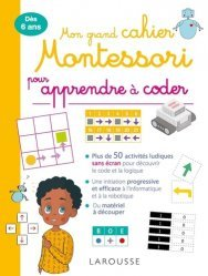 Nouvelle édition Mon grand cahier Montessori pour apprendre à coder (sans écran)