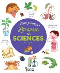 Dernières parutions sur Pour les enfants, Mon Premier Larousse des Sciences