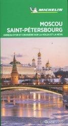 Dernières parutions dans Le Guide Vert, Moscou, Saint-Petersbourg. Anneau d'or et croisière sur la Volga et la Neva, Edition 2020