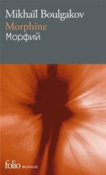 Dernières parutions dans Folio bilingue, Morphine