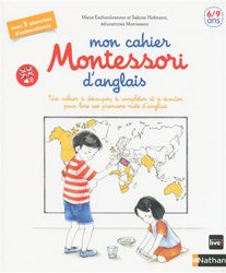 Dernières parutions sur CP, Mon cahier Montessori d'anglais