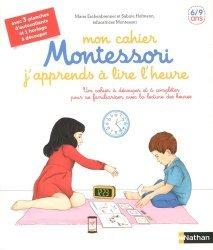 Souvent acheté avec Ma maternelle avec Montessori, le Mon cahier Montessori j'apprends à lire l'heure