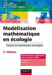 Dernières parutions sur Maths pour les SVT, Modélisation mathématique en écologie - 2e éd. - Cours et exercices corrigés