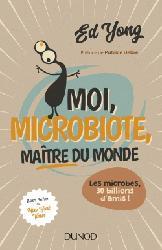 Souvent acheté avec Vin, nutrition méditerranéenne et santé, le Moi, microbiote, maître du monde - Enquête sur le microcosme