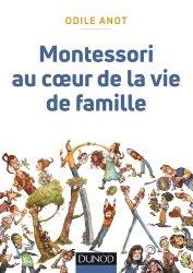 Dernières parutions dans Enfances, Montessori au coeur de la vie de famille