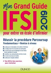Souvent acheté avec Réussite Concours - IFSI Passerelle AS/AP - Concours d'entrée 2019 - Préparation complète, le Mon grand guide IFSI 2019 pour entrer en école d'infirmier