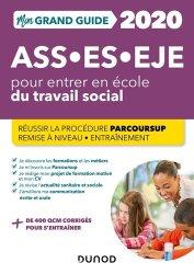 Dernières parutions dans J'intègre les métiers du social, Mon grand guide pour entrer en école de travail social ASS, ES, EJE 2020