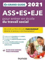 Dernières parutions sur Paramédical, Mon Grand Guide pour entrer en école du travail social- 2021