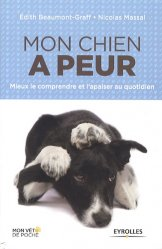 Souvent acheté avec Guide d'éducation éthologique du chien, le Mon chien a peur