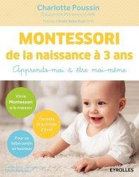 Souvent acheté avec Montessori à la maison 0-3 ans, le Montessori de la naissance à 3 ans - Apprends-moi à être moi-même