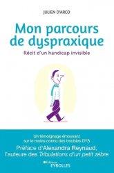 Dernières parutions sur Orthophonie, Mon parcours de dyspraxique