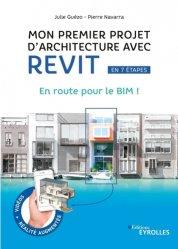 Dernières parutions sur Logiciels de bureautique, Mon premier projet avec Revit Architecture