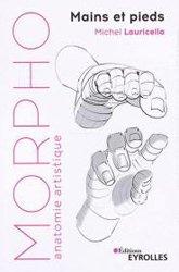 Dernières parutions sur Anatomie, Morpho  mains et pieds