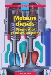 Souvent acheté avec Maintenance des véhicules et des matériels Tle BEP MVM automobile, le Moteurs diesels