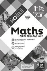 Dernières parutions sur CAP - Bac pro et techno, Modulo - MATHEMATIQUES 1re Bac Pro Groupements A et B - Ed. 2020 - Guide pédagogique
