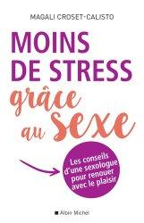 Dernières parutions sur Sexologie, Moins de stress grâce au sexe !