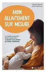 Dernières parutions sur Alimentation de l'enfant, Mon allaitement sur mesure