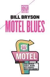Dernières parutions dans Petite Bibliothèque Voyageurs, Motel blues