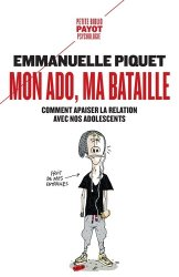 Dernières parutions dans Petite bibliothèque Payot, Mon ado, ma bataille