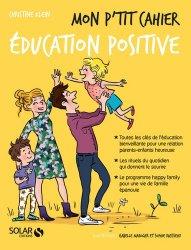 Souvent acheté avec Mon p'tit cahier yoga prénatal, le Mon p'tit cahier éducation positive