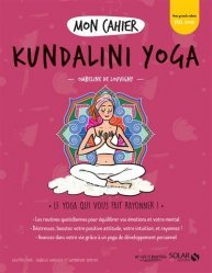 Dernières parutions sur Yoga, Mon cahier Kundalini yoga
