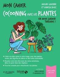 Dernières parutions sur Jardins, Mon cahier cocooning avec les plantes