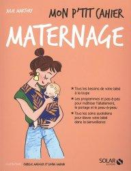 Dernières parutions sur Grossesse - Accouchement - Maternité, Mon p'tit cahier maternage