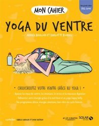 Dernières parutions sur Garder la forme, Mon cahier Yoga du ventre