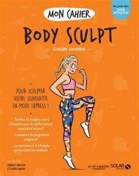 Dernières parutions sur Gymnastique, Mon cahier Body sculpt