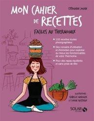 Dernières parutions sur Cuisine et vins, Mon cahier de recettes faciles au Thermomix